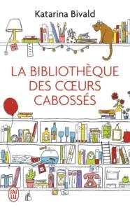 la bibliothèque des coeurs cabossé katarina bivald